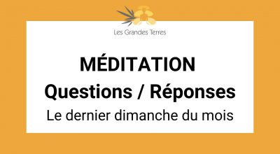 Meditation Questions Reponses